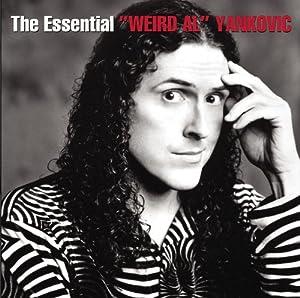 The Essential Weird Al Yankovic by Sony Legacy