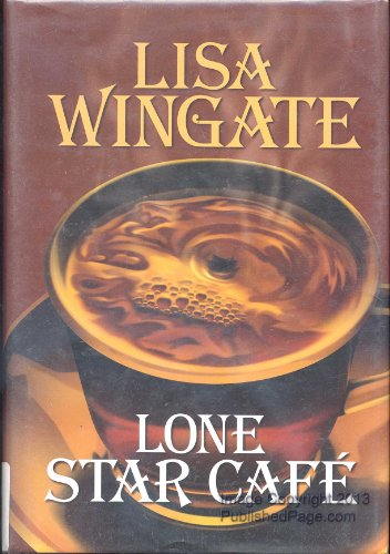 Lone Star Cafe (Texas Hill Country, Book 2) (Lone Star Restaurant compare prices)