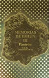 img - for Memorias de Idhun III: Panteon (Memorias De Idhun / Memoirs of Idhun) (Spanish Edition) book / textbook / text book