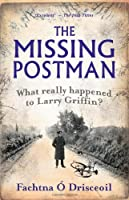 The Missing Postman: What Really Happened to Larry Griffin?