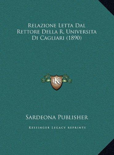 Relazione Letta Dal Rettore Della R. Universita Di Cagliari (1890)