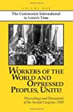 img - for Workers of the World and Oppressed Peoples,Unite! Proceedings and Documents of the Second Congress of the Communist International, 1920 (Volume 1) book / textbook / text book