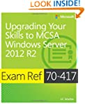 Exam Ref 70-417: Upgrading Your Skill...