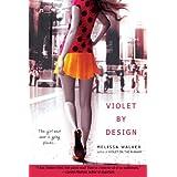 Violet by Design ~ Melissa Walker