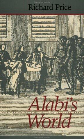 Alabi's World (Johns Hopkins Studies in Atlantic History and Culture)