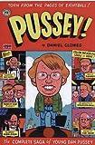 Pussey! (1560971835) by Clowes, Daniel