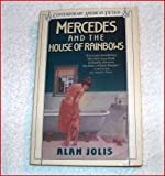 img - for Mercedes and the House of Rainbows (Contemporary American Fiction) book / textbook / text book