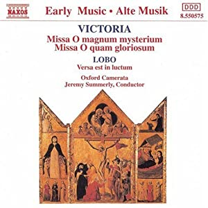 Victoria: Missa O magnum mysterium / Missa O quam gloriosum