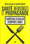 Sant�, mensonges et propagande