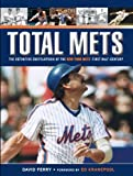 img - for Total Mets: The Definitive Encyclopedia of the New York Mets' First Half-Century book / textbook / text book