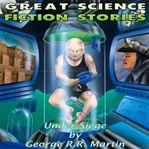 Under Siege | [George R. R. Martin]