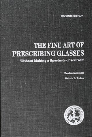Fine Art of Prescribing Glasses Without Making a Spectacle of Yourself
