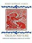 Olelo No'Eau: Hawaiian Proverbs & Poe...