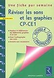 echange, troc Christian Lamblin, Jean-Luc Caron - Réviser les sons et les graphies CP-CE1 : Repérer et différencier les différentes graphies d'un son, fixer l'orthographe de