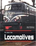Au coeur des locomotives