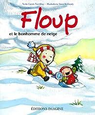 Floup et le bonhomme de neige par Carole Tremblay