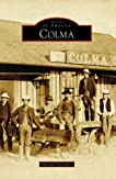 Colma, CA (Images of America)