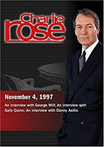 Charlie Rose with George Will; Sally Quinn; Danny Aeillo (November 4, 1997)