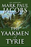 img - for The Yaakmen Of Tyrie book / textbook / text book