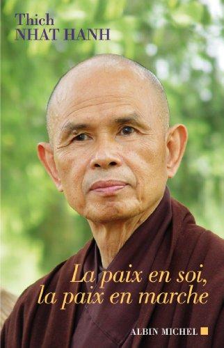 La Paix en soi, la paix en marche francais