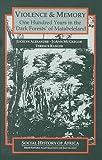 Violence & Memory (Social History of Africa) (0325070334) by Alexander, Jocelyn