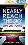 Nearly Reach the Sky: A Farewell to U...