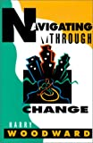 img - for Navigating Through Change book / textbook / text book