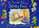 It's Time for School, Stinky Face (0816769710) by McCourt, Lisa