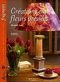 echange, troc Elisabeth Heim - Créations en fleurs pressées