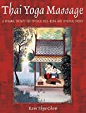 img - for Thai Yoga Massage: A Dynamic Therapy for Physical Well-being and Spiritual Energy book / textbook / text book