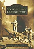 img - for Rockland Area Lime Industries (ME) (Images of America) book / textbook / text book