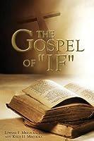 """The Gospel of """"If"""""""