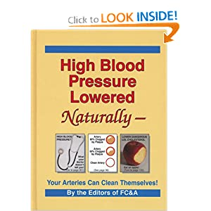 Click to buy Healthy Blood Pressure: High Blood Pressure Lowered Naturally - Your Arteries Can Clean Themselves from Amazon!