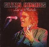 echange, troc Glenn Hugues - Live In Australia