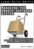 img - for Managing the Ubuntu Software System (Linux Nitty Gritty) book / textbook / text book