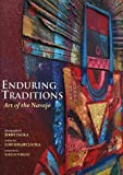 Enduring Traditions: Art of the Navajo (0873585844) by Lois Essary Jacka