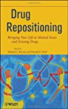 img - for Drug Repositioning: Bringing New Life to Shelved Assets and Existing Drugs book / textbook / text book