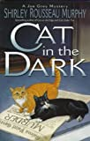 Cat in the Dark (0061050962) by Murphy, Shirley Rousseau