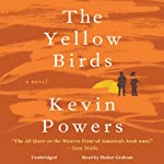 The Yellow Birds: A Novel | Kevin Powers