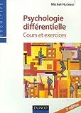 echange, troc Michel Huteau - Psychologie différentielle : Cours et exercices