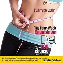 The Four Week Countdown Diet (       UNABRIDGED) by Namita Jain Narrated by Radhika K. Mitra