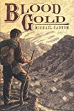 img - for Blood Gold book / textbook / text book