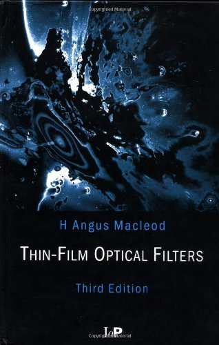 thin-film-optical-filters-third-edition-series-in-optics-and-optoelectronics-by-h-angus-macleod-2001