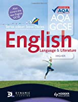 AQA GCSE English Language and English Literature Higher Student's Book