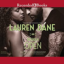 Broken Open: Hurley Brothers, Book 2 (       UNABRIDGED) by Lauren Dane Narrated by Kate Turnbull