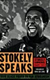 img - for Stokely Speaks: From Black Power to Pan-Africanism by Stokely Carmichael (Kwame Ture) (23-Jan-2007) Paperback book / textbook / text book
