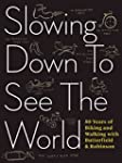 Slowing Down to See the World: 50 Yea...