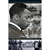Walking With The Wind: A Memoir of the Movementby John Lewis
