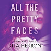 All the Pretty Faces: Graveyard Falls, Book 2 | Rita Herron