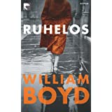 "Ruhelos: Romanvon ""William Boyd"""